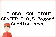 GLOBAL SOLUTIONS CENTER S.A.S Bogotá Cundinamarca