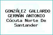 GONZÁLEZ GALLARDO GERMÁN ANTONIO Cúcuta Norte De Santander