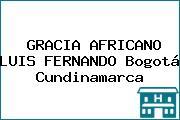GRACIA AFRICANO LUIS FERNANDO Bogotá Cundinamarca