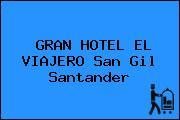 GRAN HOTEL EL VIAJERO San Gil Santander