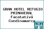 GRAN HOTEL REFUGIO PRIMAVERAL Facatativá Cundinamarca