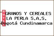 GRANOS Y CEREALES LA PERLA S.A.S. Bogotá Cundinamarca