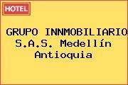 GRUPO INNMOBILIARIO S.A.S. Medellín Antioquia