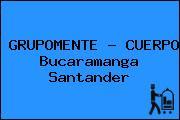 GRUPOMENTE - CUERPO Bucaramanga Santander