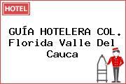GUÍA HOTELERA COL. Florida Valle Del Cauca