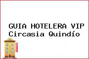 GUIA HOTELERA VIP Circasia Quindío