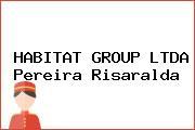 HABITAT GROUP LTDA Pereira Risaralda