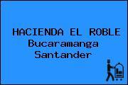 HACIENDA EL ROBLE Bucaramanga Santander