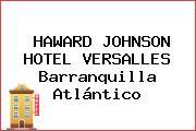 HAWARD JOHNSON HOTEL VERSALLES Barranquilla Atlántico