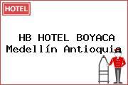 HB HOTEL BOYACA Medellín Antioquia