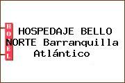 HOSPEDAJE BELLO NORTE Barranquilla Atlántico
