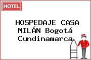 HOSPEDAJE CASA MILÁN Bogotá Cundinamarca