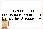HOSPEDAJE EL ALCARABÁN Pamplona Norte De Santander