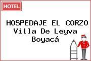 HOSPEDAJE EL CORZO Villa De Leyva Boyacá