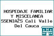 HOSPEDAJE FAMILIAR Y MISCELANEA SSENIA®S Cali Valle Del Cauca