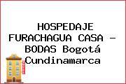 HOSPEDAJE FURACHAGUA CASA - BODAS Bogotá Cundinamarca