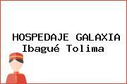 HOSPEDAJE GALAXIA Ibagué Tolima