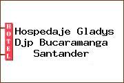 Hospedaje Gladys Djp Bucaramanga Santander