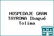 HOSPEDAJE GRAN TAYRONA Ibagué Tolima