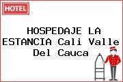 HOSPEDAJE LA ESTANCIA Cali Valle Del Cauca