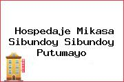 Hospedaje Mikasa Sibundoy Sibundoy Putumayo