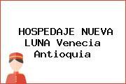 HOSPEDAJE NUEVA LUNA Venecia Antioquia