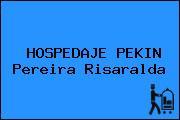 HOSPEDAJE PEKIN Pereira Risaralda