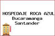 HOSPEDAJE ROCA AZUL Bucaramanga Santander