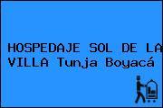 HOSPEDAJE SOL DE LA VILLA Tunja Boyacá