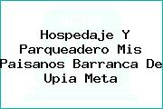 Hospedaje Y Parqueadero Mis Paisanos Barranca De Upia Meta