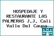 HOSPEDAJE Y RESTAURANTE LAS PALMERAS J.J. Cali Valle Del Cauca