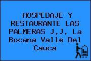 HOSPEDAJE Y RESTAURANTE LAS PALMERAS J.J. La Bocana Valle Del Cauca