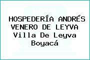 HOSPEDERÍA ANDRÉS VENERO DE LEYVA Villa De Leyva Boyacá