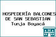 HOSPEDERÍA BALCONES DE SAN SEBASTIAN Tunja Boyacá