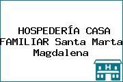 HOSPEDERÍA CASA FAMILIAR Santa Marta Magdalena