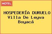 HOSPEDERÍA DURUELO Villa De Leyva Boyacá