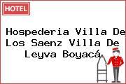 Hospederia Villa De Los Saenz Villa De Leyva Boyacá