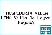 HOSPEDERÍA VILLA LINA Villa De Leyva Boyacá