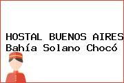 HOSTAL BUENOS AIRES Bahía Solano Chocó