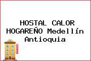 HOSTAL CALOR HOGAREÑO Medellín Antioquia