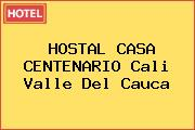 HOSTAL CASA CENTENARIO Cali Valle Del Cauca