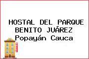 HOSTAL DEL PARQUE BENITO JUÁREZ Popayán Cauca