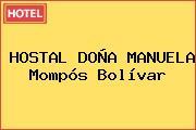 HOSTAL DOÑA MANUELA Mompós Bolívar