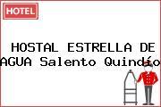 HOSTAL ESTRELLA DE AGUA Salento Quindío