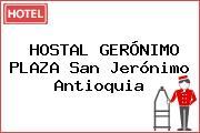 HOSTAL GERÓNIMO PLAZA San Jerónimo Antioquia
