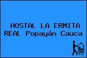 HOSTAL LA ERMITA REAL Popayán Cauca