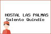 HOSTAL LAS PALMAS Salento Quindío