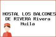HOSTAL LOS BALCONES DE RIVERA Rivera Huila