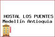 HOSTAL LOS PUENTES Medellín Antioquia