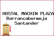HOSTAL MACHIN PLAZA Barrancabermeja Santander